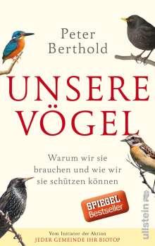 Peter Berthold: Unsere Vögel, Buch