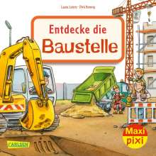 Laura Leintz: Maxi Pixi 345: VE 5: Entdecke die Baustelle (5 Exemplare), Buch