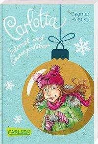 Dagmar Hoßfeld: Carlotta: Carlotta - Internat und Schneegestöber, Buch