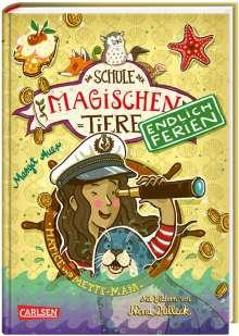 Margit Auer: Die Schule der magischen Tiere - Endlich Ferien 6: Hatice und Mette-Maja, Buch