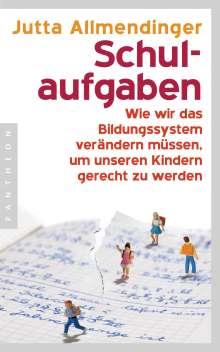 Jutta Allmendinger: Schulaufgaben, Buch