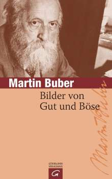 Martin Buber: Bilder von Gut und Böse, Buch