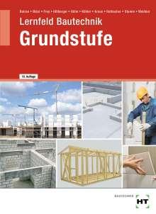 Balder Batran: eBook inside: Buch und eBook Lernfeld Bautechnik - Grundstufe, Buch