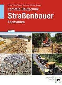 Peter Hägele: Lernfeld Bautechnik Straßenbauer, Buch