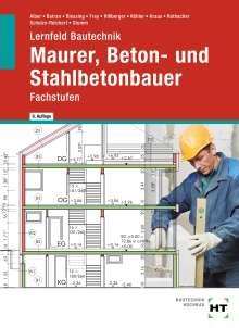 Kai-Michael Stumm: Lernfeld Bautechnik Maurer, Beton- und Stahlbetonbauer, Buch