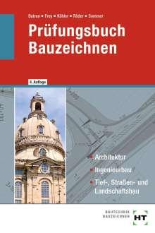 Balder Batran: Prüfungsbuch Bauzeichnen, Buch