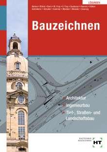 Joachim Zwanzig: Lösungen Bauzeichnen, Buch