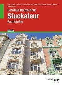 Manfred Boes: Lernfeld Bautechnik Stuckateur, Buch