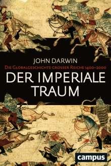 John Darwin: Der imperiale Traum (Sonderausgabe), Buch