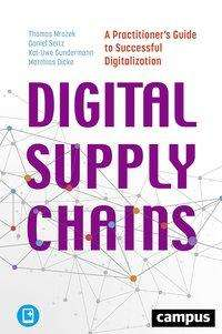 Thomas Mrozek: Digital Supply Chains, 1 Buch und 1 Diverse