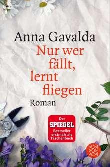 Anna Gavalda: Nur wer fällt, lernt fliegen, Buch