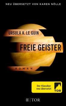 Ursula K. Le Guin: Freie Geister, Buch