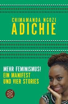 Chimamanda Ngozi Adichie: Mehr Feminismus!, Buch