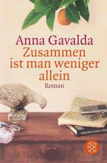 Anna Gavalda: Zusammen ist man weniger allein, Buch