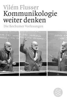 Vilém Flusser: Kommunikologie weiter denken, Buch