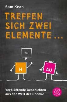 Sam Kean: Treffen sich zwei Elemente ..., Buch