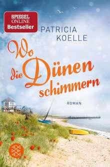 Patricia Koelle: Wo die Dünen schimmern, Buch