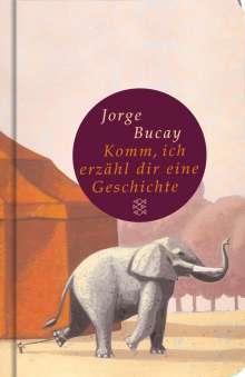 Jorge Bucay: Komm, ich erzähl dir eine Geschichte, Buch