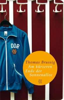 Thomas Brussig: Am kürzeren Ende der Sonnenallee, Buch