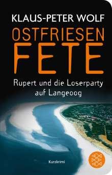 Klaus-Peter Wolf: Ostfriesenfete. Rupert und die Loser-Party auf Langeoog., Buch