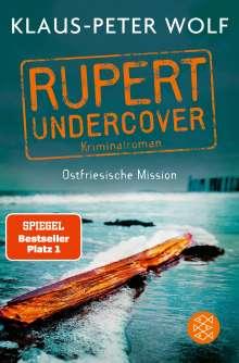 Klaus-Peter Wolf: Rupert undercover - Ostfriesische Mission, Buch