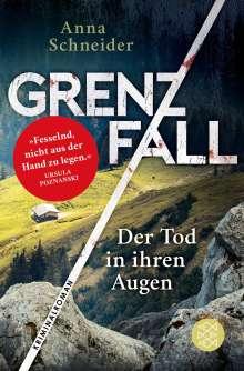 Anna Schneider: Grenzfall - Der Tod in ihren Augen, Buch