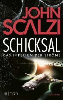 John Scalzi: Schicksal - Das Imperium der Ströme 3, Buch