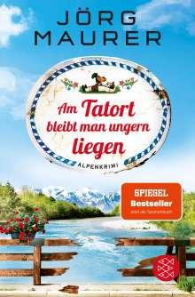 Jörg Maurer: Am Tatort bleibt man ungern liegen, Buch