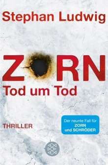 Stephan Ludwig: Zorn - Tod um Tod, Buch