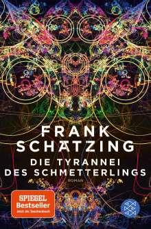 Frank Schätzing: Die Tyrannei des Schmetterlings, Buch
