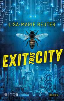Lisa-Marie Reuter: Exit this City, Buch