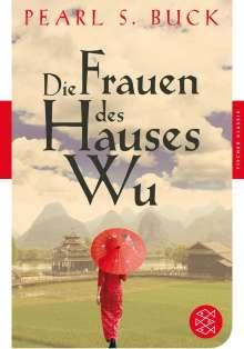 Pearl S. Buck: Die Frauen des Hauses Wu, Buch