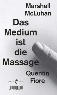 Marshall McLuhan: Das Medium ist die Massage, Buch