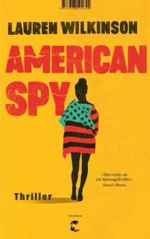 Lauren Wilkinson: American Spy, Buch