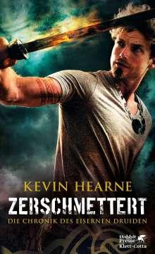 Kevin Hearne: Die Chronik des Eisernen Druiden 09. Zerschmettert, Buch