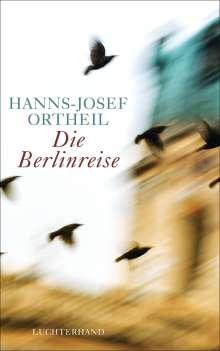Hanns-Josef Ortheil: Die Berlinreise, Buch