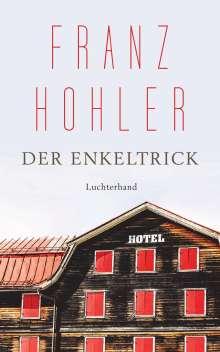 Franz Hohler: Der Enkeltrick, Buch