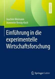 Joachim Weimann: Einführung in die experimentelle Wirtschaftsforschung, Buch