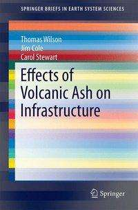 Thomas Wilson: Effects of Volcanic Ash on Infrastructure, Buch
