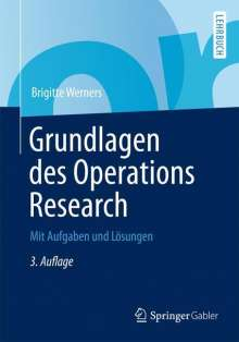 Brigitte Werners: Grundlagen des Operations Research, Buch