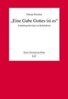 """Florian Fitschen: """"Eine Gabe Gottes ist es."""", Buch"""