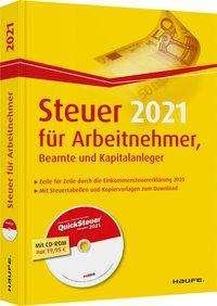 Willi Dittmann: Steuer 2021 für Arbeitnehmer, Beamte und Kapitalanleger - inkl. CD-ROM, Buch