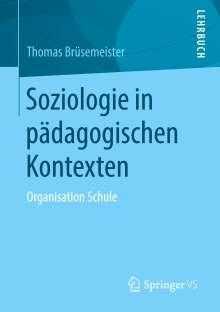 Thomas Brüsemeister: Soziologie in pädagogischen Kontexten, Buch