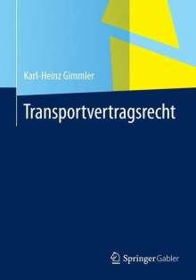 Karl-Heinz Gimmler: Transportvertragsrecht, Buch
