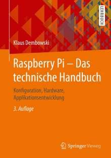 Klaus Dembowski: Raspberry Pi - Das technische Handbuch, Buch