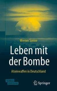 Werner Sonne: Leben mit der Bombe, 1 Buch und 1 eBook