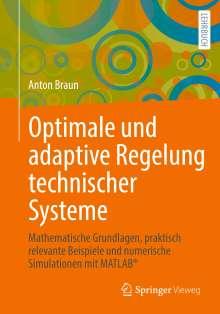 Anton Braun: Optimale und adaptive Regelung technischer Systeme, Buch
