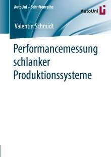 Valentin Schmidt: Performancemessung schlanker Produktionssysteme, Buch