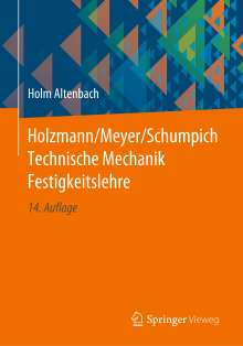 Holm Altenbach: Holzmann/Meyer/Schumpich Technische Mechanik Festigkeitslehre, Buch