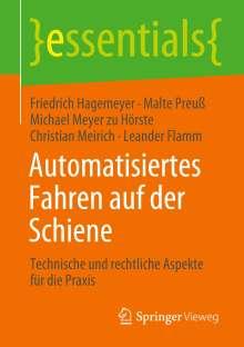 Friedrich Hagemeyer: Automatisiertes Fahren auf der Schiene, Buch